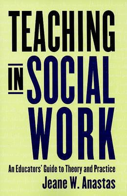 Teaching in Social Work by Jeane W Anastas image