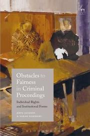 Obstacles to Fairness in Criminal Proceedings image