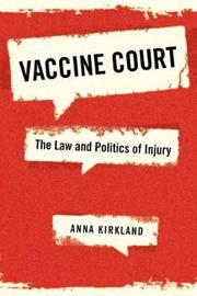 Vaccine Court by Anna Kirkland