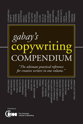 Gabay's Copywriting Compendium: Teach Yourself by Jonathan Gabay image