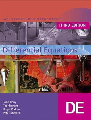 MEI Differential Equations Third Edition by John Berry