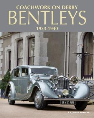 Coachwork on Derby Bentleys by James Taylor image
