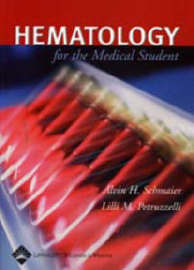 Hematology for Medical Students by Alvin H. Schmaier image