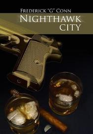 Nighthawk City by Frederick G Conn Conn image