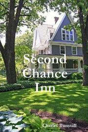 Second Chance Inn by Charles Tunstall image