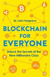 Blockchain for Everyone by John Hargrave