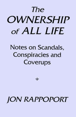 The Ownership of All Life by Jon Rappoport image