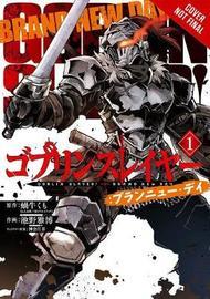 Goblin Slayer: Brand New Day, Vol. 1 by Kumo Kagyu