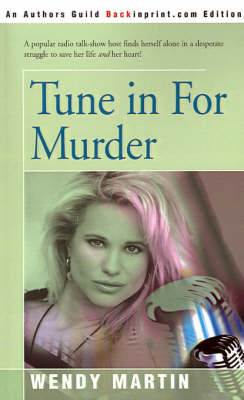 Tune in for Murder by Wendy Martin image