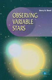 Observing Variable Stars by Gerry Arlen Good
