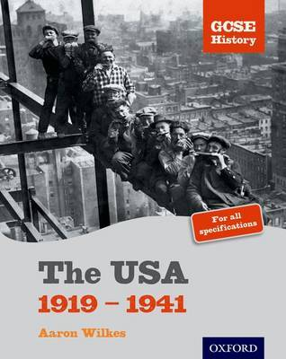 GCSE History: The USA 1919-1941 Student Book by Aaron Wilkes image