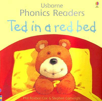 Ted in a Red Bed by Phil Roxbee Cox