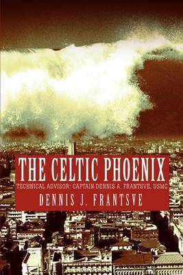 The Celtic Phoenix by Dennis J. Frantsve image