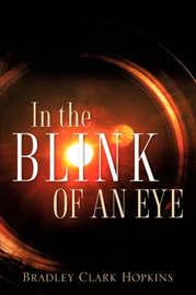 In the Blink of an Eye by Bradley, Clark Hopkins image