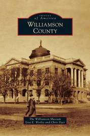 Williamson County by Williamson Museum
