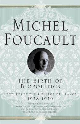 The Birth of Biopolitics by Michel Foucault image