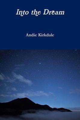 Into the Dream by Andie Kirkdale image