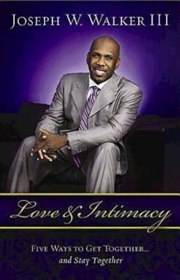 Love and Intimacy by Joseph W. Walker image
