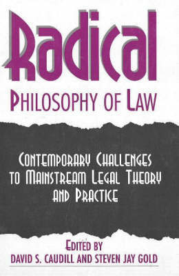 Radical Philosophy Of Law by David S. Caudill image