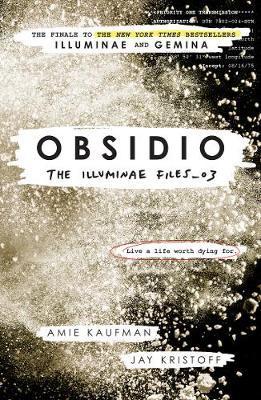 Obsidio - the Illuminae files part 3 by Amie Kaufman image