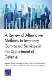 A Review of Alternative Methods to Inventory Contracted Services in the Department of Defense by Nancy Y Moore image