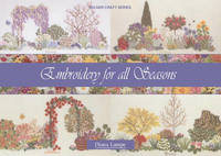 Embroidery for All Seasons by Diana Lampe