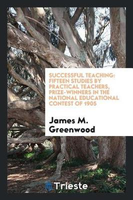 Successful Teaching by James M. Greenwood image