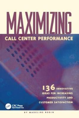 Maximizing Call Center Performance by Madeline Bodin