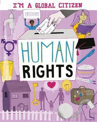 I'm a Global Citizen: Human Rights by Alice Harman image
