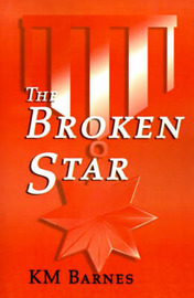 The Broken Star by K. M. Barnes image