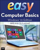 Easy Computer Basics, Windows 10 Edition by Michael Miller