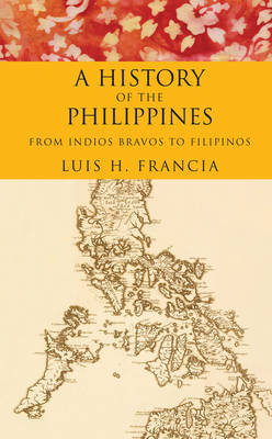History of the Philippines by Luis H Francia image