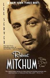 Robert Mitchum Baby I Dont by Lee Server image