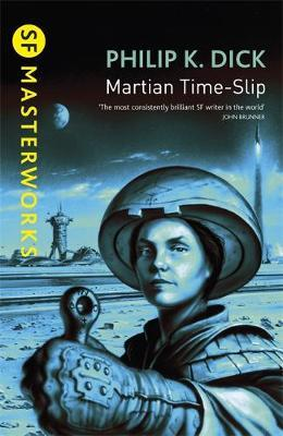 Martian Time-slip (S.F. Masterworks) by Philip K. Dick image