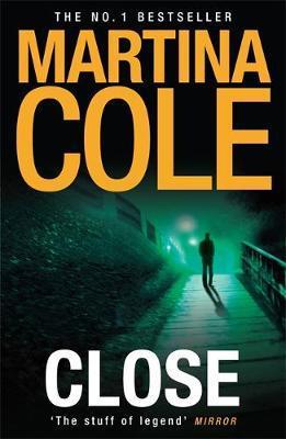 Close by Martina Cole