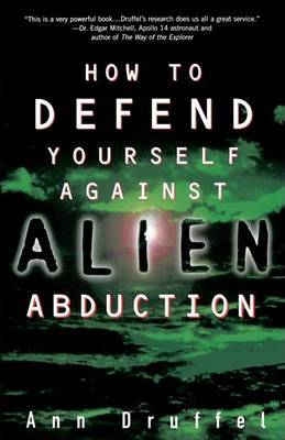 How to Defend Yourself against Alien Abduction by Ann Druffel image