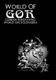 World of Gor: Gorean Encyclopaedia by James Desborough image