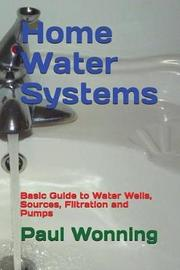 Home Water Systems by Paul R Wonning