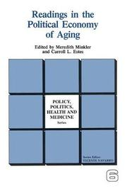Readings in the Political Economy of Aging by Meredith Minkler