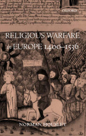 Religious Warfare in Europe 1400-1536 by Norman Housley image