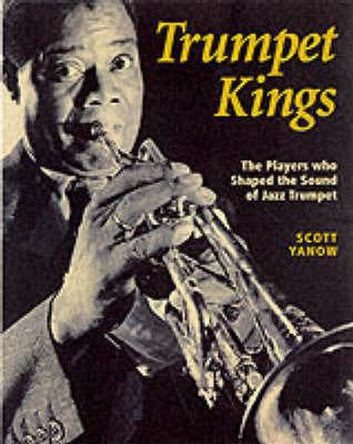 Trumpet Kings by Scott Yanow