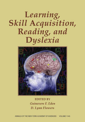 Skill Acquisition, Reading, and Dyslexia