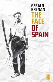 The Face of Spain by Gerald Brenan image