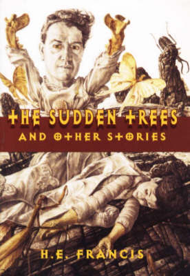 """Sudden Trees"" and Other Stories by Francis image"