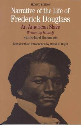 Narrative of the Life of Frederick Douglass by David W Blight