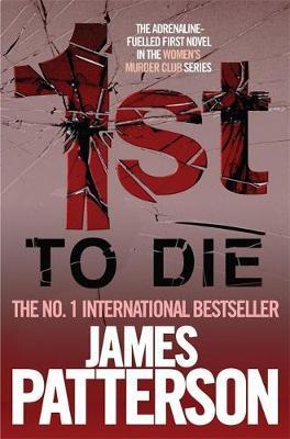 1st to Die (Women's Murder Club #1) by James Patterson