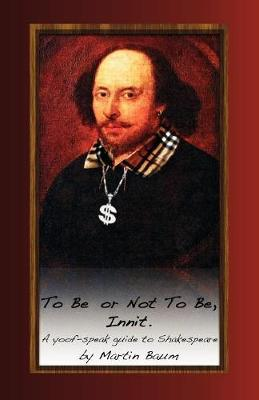 To Be or Not To Be, Innit by Martin Baum