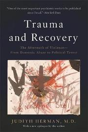 Trauma and Recovery by Judith Herman