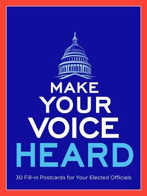 Make Your Voice Heard Postcard Book by Sterling Publishing Company