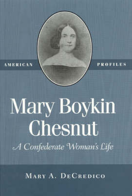 Mary Boykin Chesnut by Mary A DeCredico